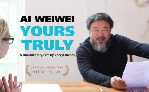 Ai Wei Wei: Yours Truly